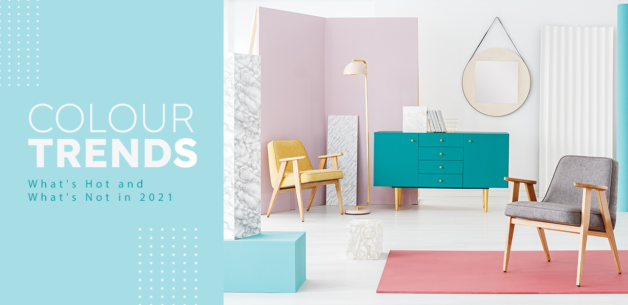 Color Trends What's Hot and What's Not in 2021